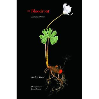 Bloodroot Indiana Poems by Krapf & Norbert