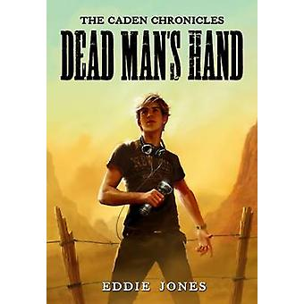 Dode Mans Hand door Jones & Eddie