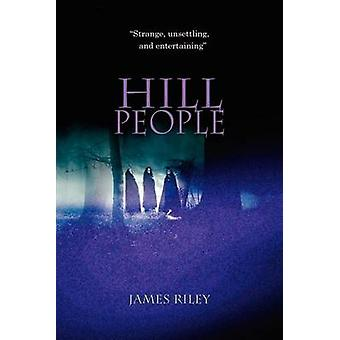Hill People by Riley & James