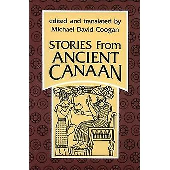 Stories from Ancient Canaan by Coogan & Michael David