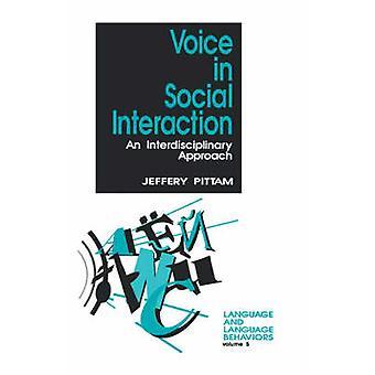Voix, dans l'Interaction sociale, une approche interdisciplinaire par Pittam & Jeffery