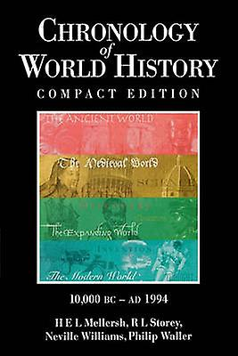 Chronology of World History by Mellersh & H. E.