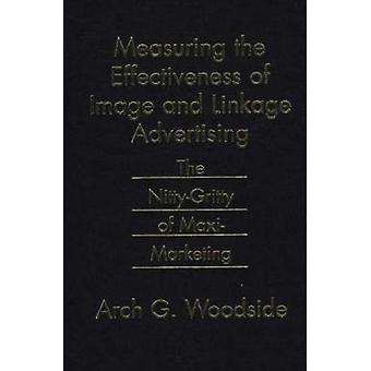 Mesurer l'efficacité de l'Image et à l'assemblage publicité la NittyGritty de MaxiMarketing par G. Woodside & Arch