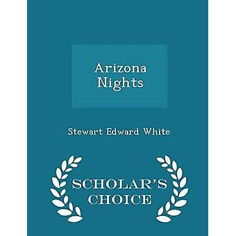 Arizona Nights  Scholars Choice Edition by White & Stewart Edward