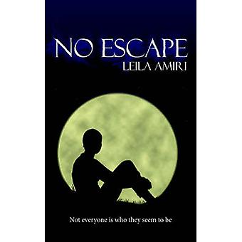 No Escape by Amiri & Leila
