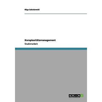 Komplexittsmanagement by Sokolowski & Olga