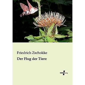 Der Flug der Tiere por Zschokke & Friedrich