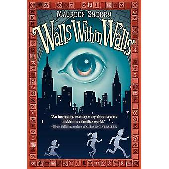 Walls Within Walls by Maureen Sherry - Adam Stower - 9780061767036 Bo