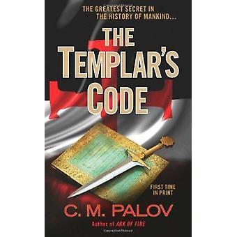 The Templar's Code by C M Palov - 9780425237731 Book