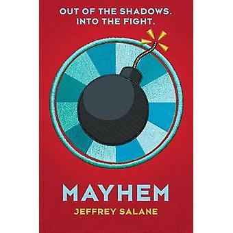 Mayhem (Lawless #3) by Jeffrey Salane - 9780545450331 Book