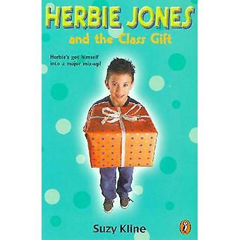 Herbie Jones & the Class Gift by Suzy Kline - 9780698119413 Book