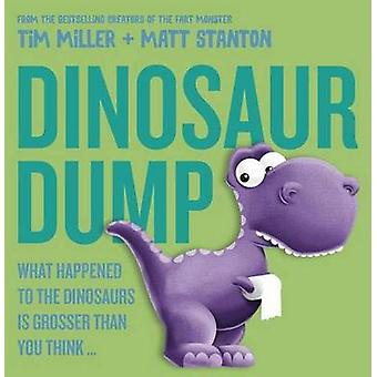 Dinosaur Dump - What Happened to the Dinosaurs is Grosser Than You Thi