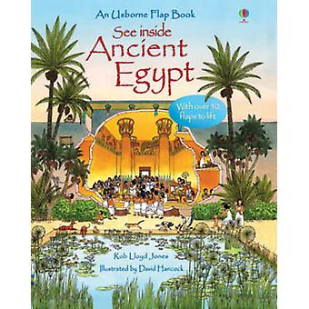 See Inside Ancient Egypt by Rob Lloyd Jones - David Hancock - 9780746