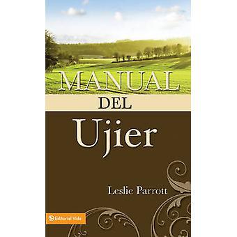 Manual del Ujier by Leslie Parrott - 9780829703290 Book