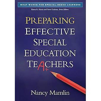 Preparing Effective Special Education Teachers by Nancy Mamlin - 9781