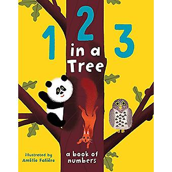 123 in a Tree by Amelie Faliere - 9781499806281 Book