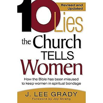 10 Lies the Church Tells Women - How the Bible Has Been Misused to Kee