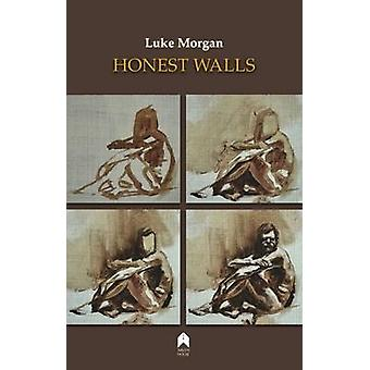 Honest Walls by Luke Morgan - 9781851321384 Book