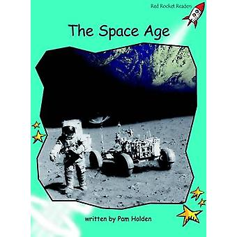 The Space Age - Fluency - Level 2 (International edition) by Pam Holden