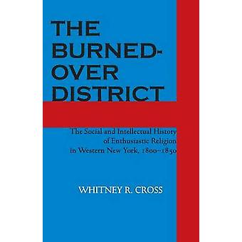The Burned-Over District-The Social and Intellectual History of Enth