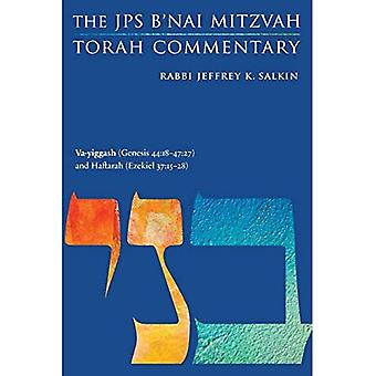 Va-yiggash (Genesis 44:18-47:27) and Haftarah (Ezekiel 37:15-28): The JPSa� B'nai Mitzvah Torah Commentary (JPS Study Bible)
