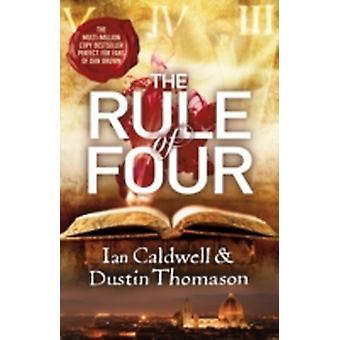 The Rule of Four by Ian Caldwell & Dustin Thomason