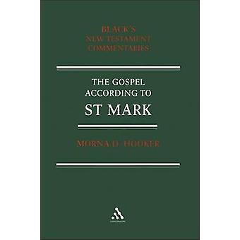 Gospel According to St. Mark by Hooker & Morna D.