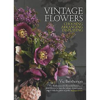 Vintage Flowers by Vic Brotherson