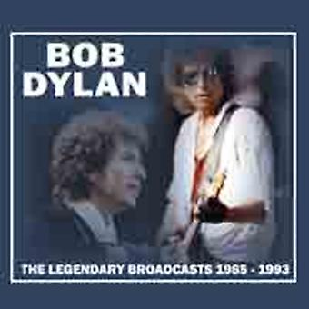 The Legendary Broadcasts 1985-1993 by Bob Dylan