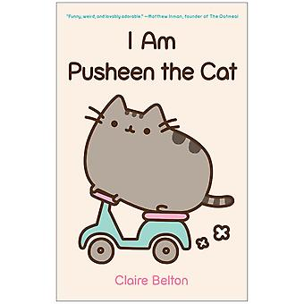 I am Pusheen the Cat (Paperback) by Belton Claire
