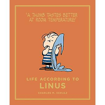 Life According to Linus (Peanuts Guide to Life) (Hardcover) by Schulz Charles M.
