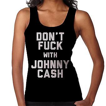 Don't Fuck mit Johnny Cash Damen Weste