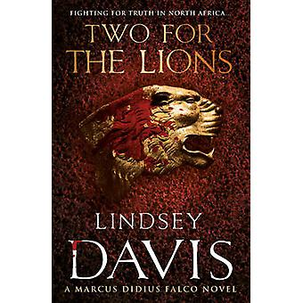 Two for the Lions by Lindsey Davis - 9780099515265 Book