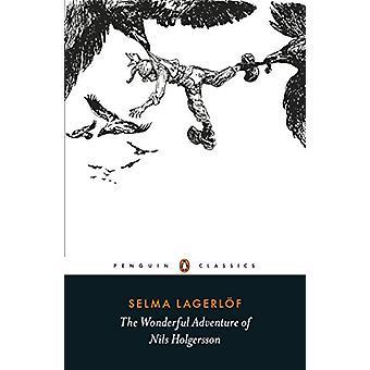 The Wonderful Adventure of Nils Holgersson by Selma Lagerlof - 978024