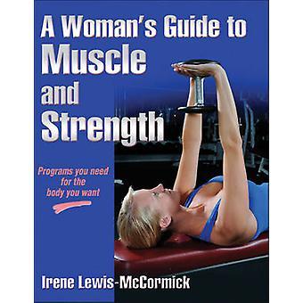 Guide de la femme de Muscle et de force par Irene Lewis-McCormick - 978