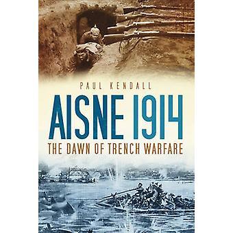 إيسن 1914-فجر حرب الخنادق ببول كيندال-978075246304