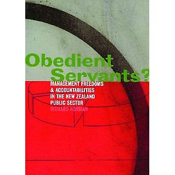 Obedient Servants? - Management Freedoms and Accountabilities in the N