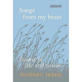 Songs from My Heart by Ikeda Daisaku - 9781784530907 Book