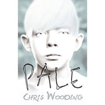 Pale by Chris Wooding - 9781842999462 Book