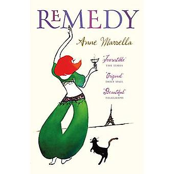 Remedy (New edition) by Anne Marsella - 9781846270925 Book