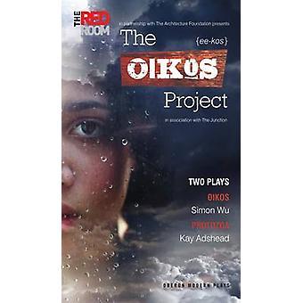 Oikos-Projekt - zwei Stücke von Simon Wu - Kay Adshead - 978184943005