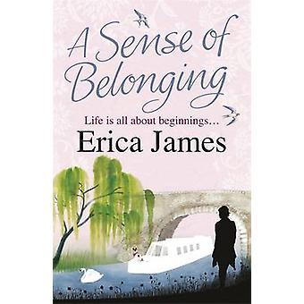 A Sense of Belonging by Erica James - 9780752883434 Book