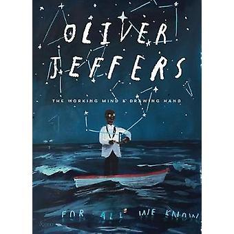 Oliver Jeffers - die arbeiten daran und Zeichnung Hand von Oliver Jeffers -