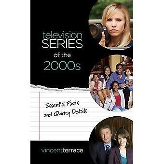 TV-serie van de jaren 2000 - de belangrijkste feiten en eigenzinnige Details, door