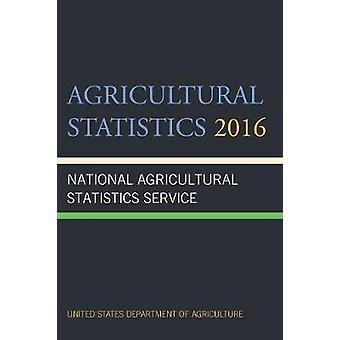 2016 de estatísticas agrícolas pelo departamento de agricultura - 978159888960