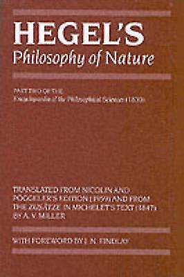 Hegel&s Philosophy of Nature - Encyclopedia of the Philosophical Scien