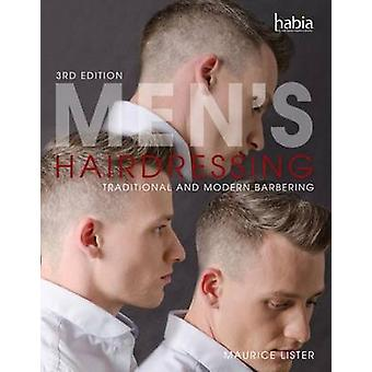 Men's Hairdressing - Traditional and Modern Barbering (3rd Revised edi