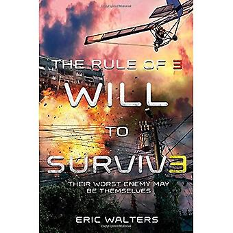 Rule of Three: Will to Survive, The