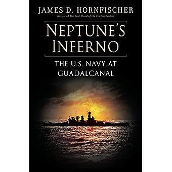 Inferno de Neptune: l'US Navy à Guadalcanal