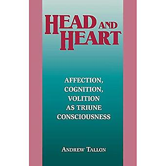 Kopf und Herz: Zuneigung, Kognition, Wollens als dreieinige Bewusstsein (Perspektiven in der kontinentalen Philosophie...